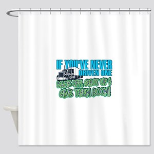 Trucker Back Off Shower Curtain