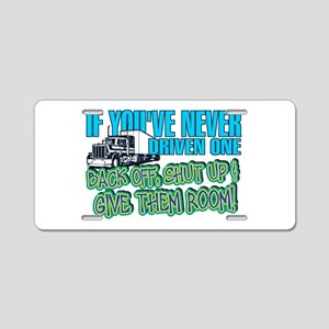 Trucker Back Off Aluminum License Plate