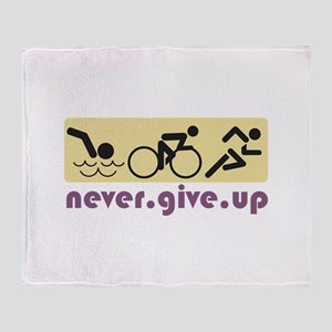 Never Give Up Throw Blanket