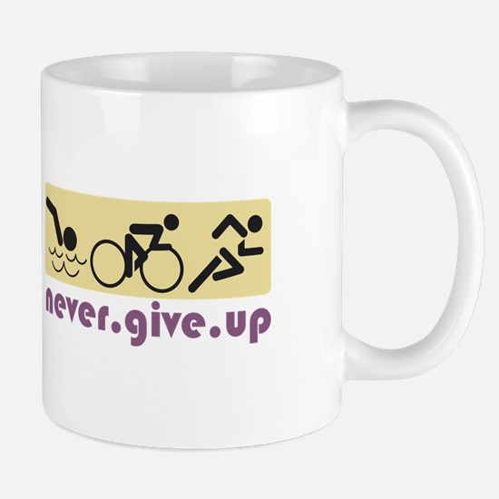 Never Give Up Mugs
