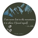 Never Lost in Mountains Round Car Magnet