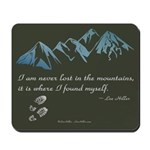 Never Lost in Mountains Mousepad