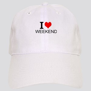I Love Weekends Baseball Cap