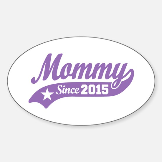 Mommy 2015 Sticker (Oval)