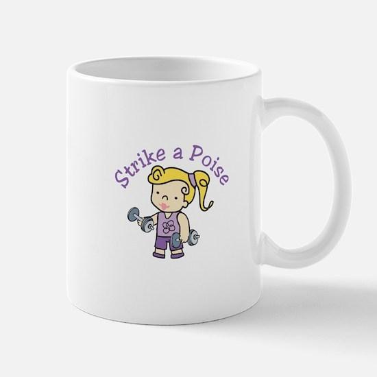 Strike A Poise Mugs