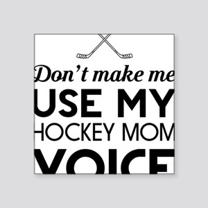 Hockey mom voice Sticker