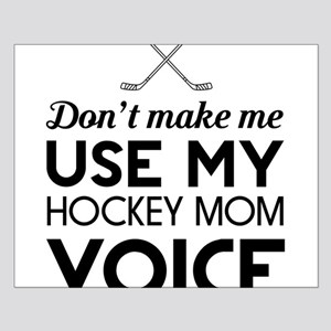 Hockey mom voice Posters