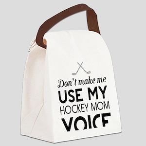 Hockey mom voice Canvas Lunch Bag
