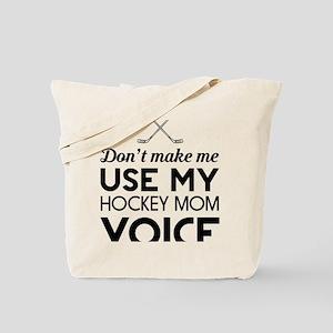 Hockey mom voice Tote Bag