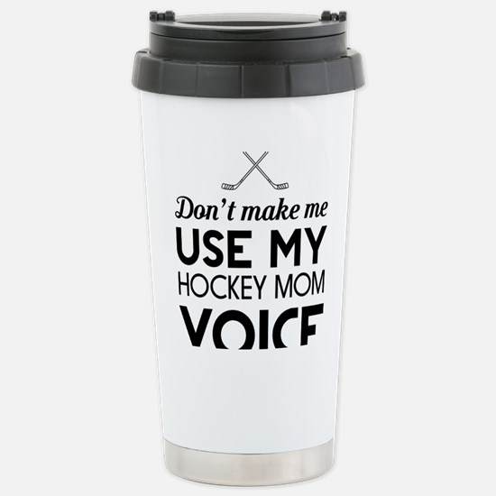 Hockey mom voice Travel Mug