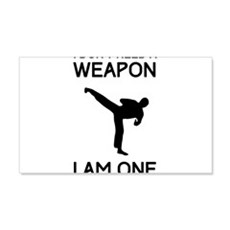 Don't need weapon I am one Wall Decal