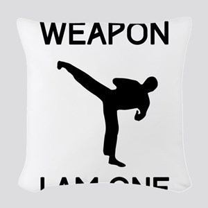 Don't need weapon I am one Woven Throw Pillow