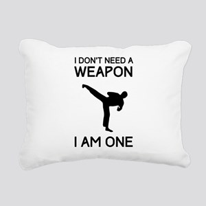 Don't need weapon I am one Rectangular Canvas Pill