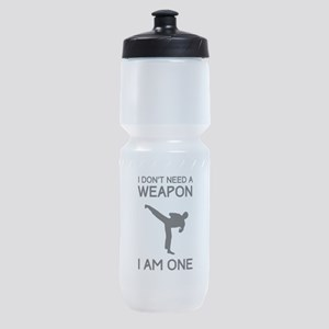 Don't need weapon I am one Sports Bottle