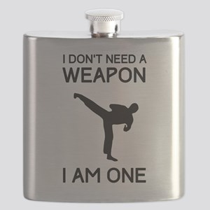 Don't need weapon I am one Flask