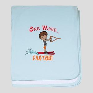 Water Ski Faster baby blanket