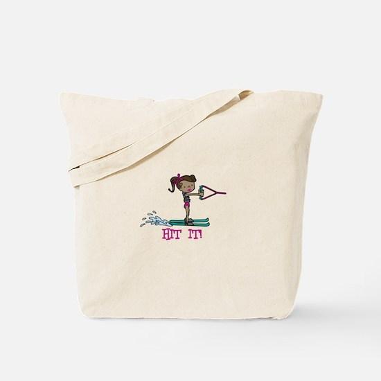 Hit It Tote Bag