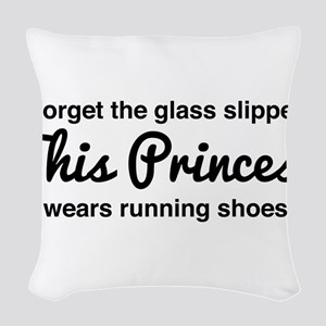 Forget the glass slipper Woven Throw Pillow