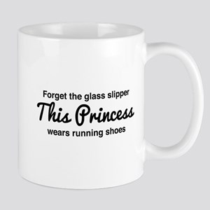 Forget the glass slipper Mugs