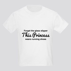 Forget the glass slipper T-Shirt