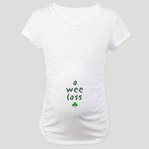 a wee lass Maternity T-Shirt