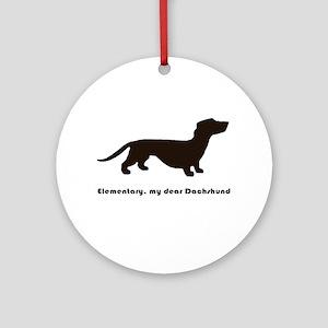 Elementary, My Dear Dachshund Ornament (round)