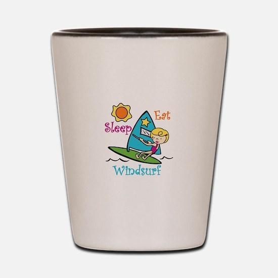 Eat Sleep Windsurf Shot Glass