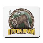 Hunting Season Mousepad