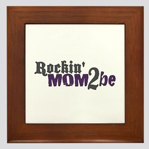 Rockin Mom 2 be Framed Tile