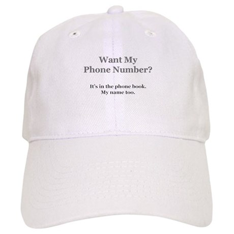 Want my phone number  Baseball Cap by 100and1 9de88dd8996