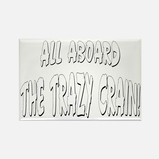 Trazy Crain Rectangle Magnet
