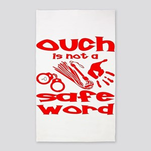 Ouch Is Not A Safe Word 3'x5' Area Rug
