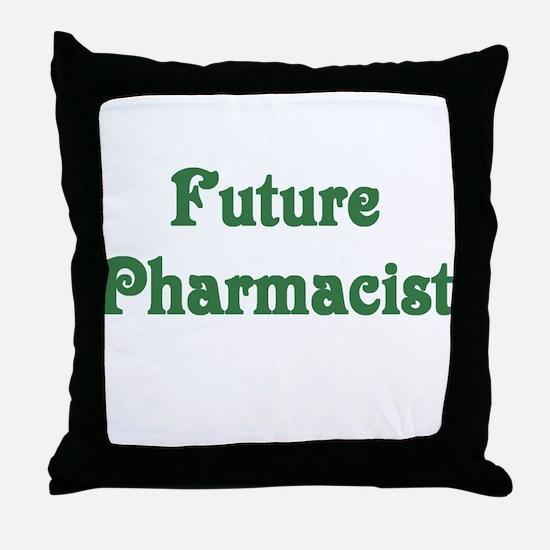 Future Pharmacist Throw Pillow