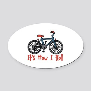 How I Roll Oval Car Magnet