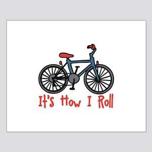 How I Roll Posters