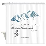Never Lost in the Mts Shower Curtain
