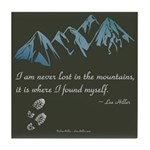 Never Lost in Mountains Tile Coaster