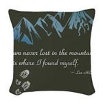 Never Lost in Mountains Woven Throw Pillow