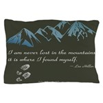 Never Lost in Mountains Pillow Case