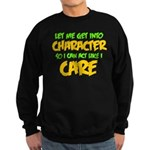 Like I Care Green-Gold Sweatshirt (dark)