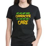 Like I Care Green-Gold Women's Dark T-Shirt