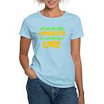 Like I Care Green-Gold Women's Light T-Shirt