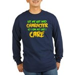 Like I Care Green-Gold Long Sleeve Dark T-Shirt