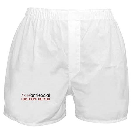I don't like you Boxer Shorts