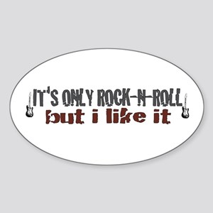 It's Only Rock and Roll Oval Sticker