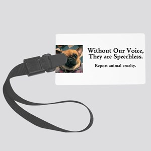 Without Our Voice Dunkie Luggage Tag