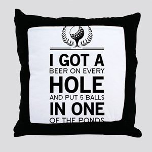 I got a hole in one ponds Throw Pillow
