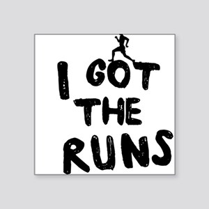 I got the runs Sticker