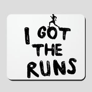 I got the runs Mousepad