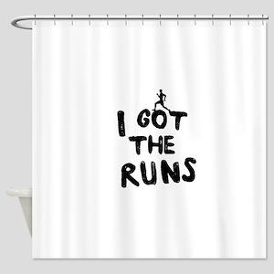 I got the runs Shower Curtain